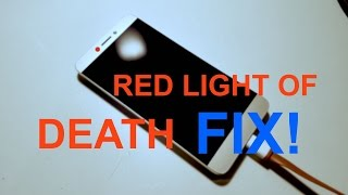 Letv x500 RED LIGHT, NOT CHARGING. HOW TO FIX (REAL FIX) !!!!!