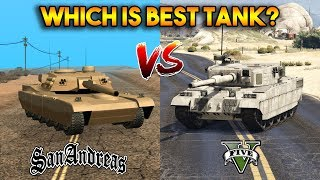 GTA 5 VS GTA SAN ANDREAS : WHICH IS BEST TANK?
