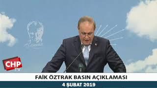 FAİK ÖZTRAK BASIN AÇIKLAMASI 04/02/2019