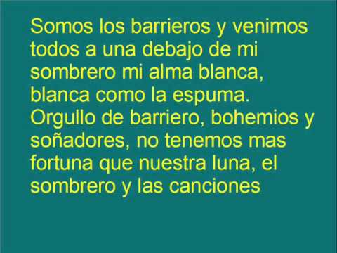 El Barrio - El barrio - Somos los barrieros. Letra