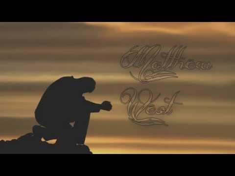 Matthew West - The Power Of A Prayer