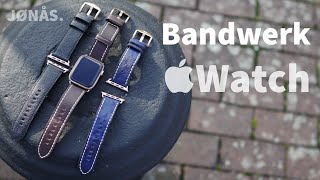 Bandwerk Apple Watch Leder Armbänder im Test