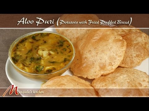 Aloo Puri – Potatoes with Fried Puffed Bread Recipe by Manjula
