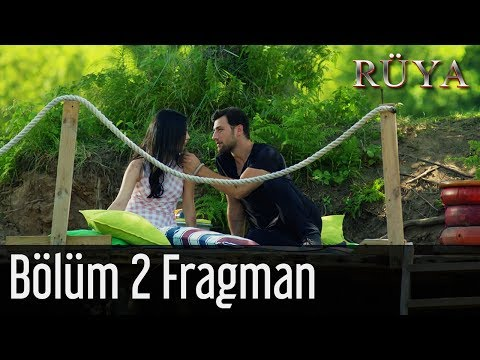 Rüya 2. Bölüm Fragman
