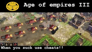 Age of Empires 3: IF U SUCK, USE CHEATS! PLAYING AGAINTS BAD CHEATERS