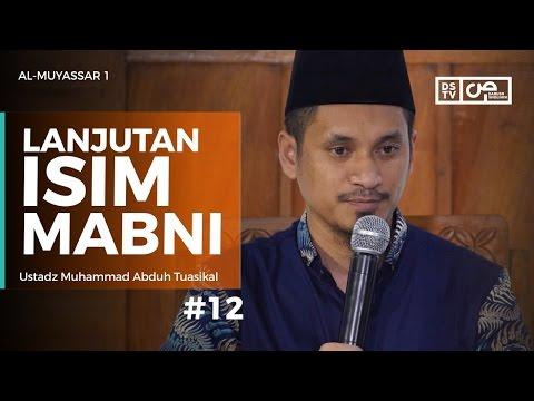 Al-Muyassar (12) : Lanjutan Isim Mabni - Ustadz M Abduh Tuasikal