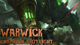 WARWICK REWORK CHAMPION SPOTLIGHT - League of Legends