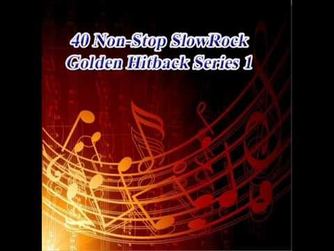 40 Non-stop Slowrock Golden Hitback Series 1 video