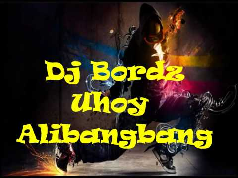 Dj Bordz - Uhoy Alibangbang (hardstyle Mix) video