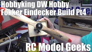 Hobbyking DW Hobby Fokker Eindecker Build Pt4 RC Model Geeks