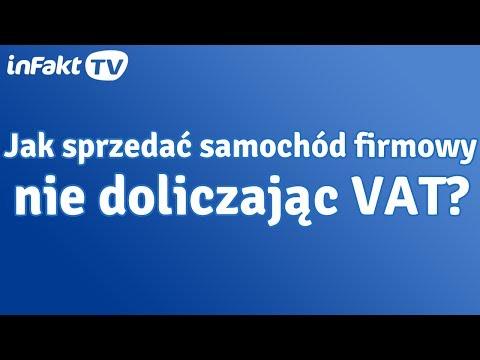Jak Sprzedać Samochód Firmowy Nie Doliczając VAT (odc. 28)