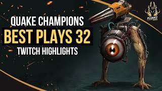 QUAKE CHAMPIONS BEST PLAYS 32 (TWITCH HIGHLIGHTS)
