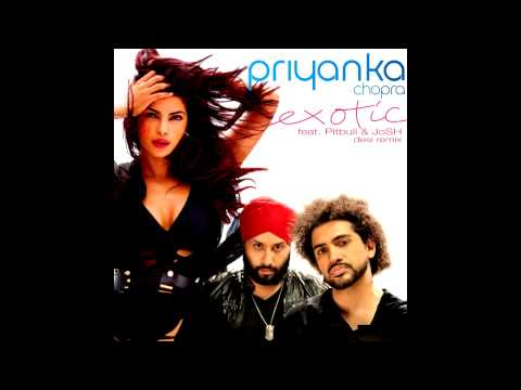 Exotic - Priyanka Chopra & Pitbull Desi Remix Feat. Josh video