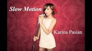 download lagu Slow Motion Instrumental - Karina Pasian gratis