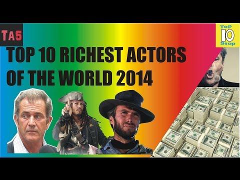 Top Ten Richest Actors of the World 2014 -  TA5 Toptenstop