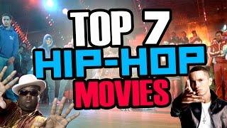 TOP 7 HIP HOP MOVIES | sitofonkTV