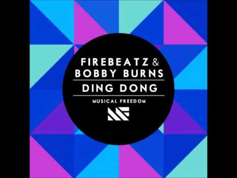 Firebeatz & Bobby Burns - Ding Dong (Original Mix)