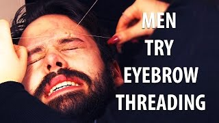 Men Try Eyebrow Threading