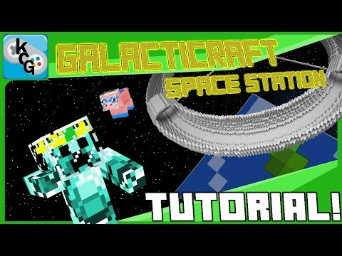 Minecraft Galacticraft Mod 1.7.10 Space station Tutorial -KingChris