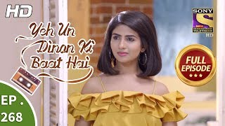 Yeh Un Dinon Ki Baat Hai - Ep 268 - Full Episode - 13th September, 2018