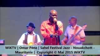 Omar Pène au Sahel Jazz Festival 2015