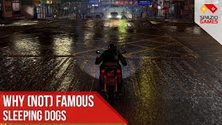 Why (not) Famous - Sleeping Dogs