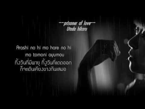 {THAI SUB} Prisoner Of Love - Utada
