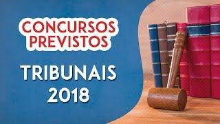 Concursos Previstos para Tribunais em 2018
