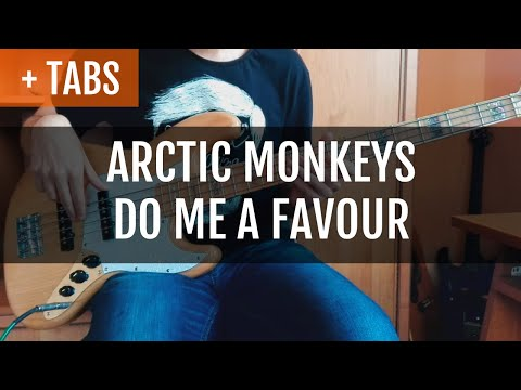 Arctic Monkeys - Do Me a Favour (Bass Cover with TABS!)
