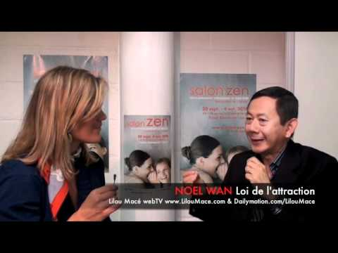 (FR) Application de la loi de l'attraction dans la vie de tous les jours - Noel Wan