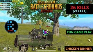 "[Hindi] PUBG MOBILE | ""26 KILLS"" FUN GAME PLAY WITH AMAZING CHICKEN DINNER"