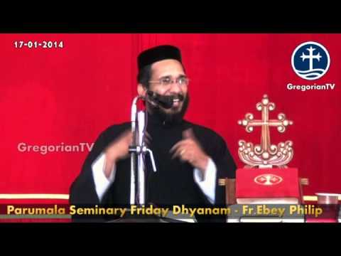 Parumala Church Dhyanam by Fr.Ebey Philip 17-01-2014