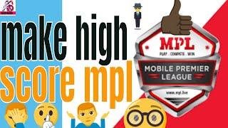 Mpl app make high score, High, Score, Mpl app make high score How to make high score mpl game witho