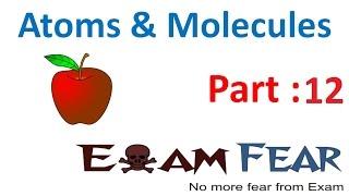 Chemistry Atoms & Molecules part 12 (Mole Concepts) CBSE class 9 IX