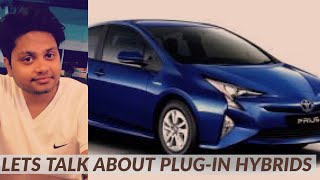 Are Plug-in Hybrid Cars the Future of Automobiles in INDIA ? (क्या हाइब्रिड कार भविष्य है ?)