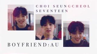 ? i won't mind ? | choi seungcheol ? boyfriend!au ?