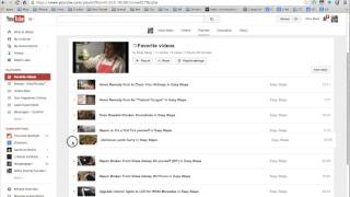"""How to delete Favorite Videos from YouTube Channel """"4/6/2014"""""""