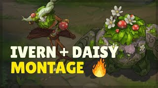 WHY ALWAYS DAISY? IVERN AND DAISY MONTAGE 2018 - League of Legends