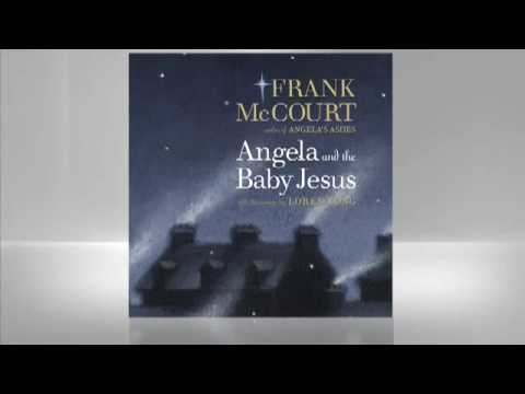 Frank McCourt: Angela and the Baby Jesus