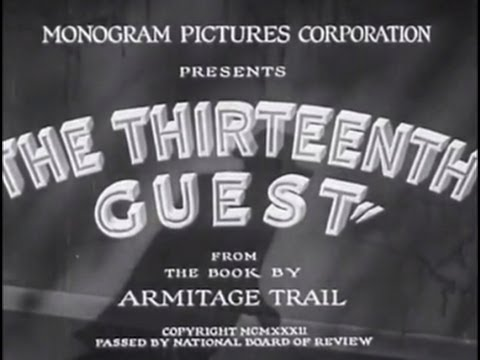The Thirteenth Guest (1932) [Mystery]