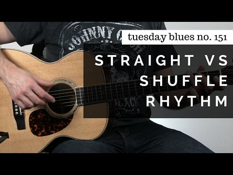 What's The Difference Between Straight Versus Shuffle Rhythm? | Tuesday Blues #151