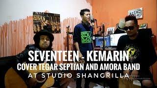 TEGAR - COVER SEVENTEEN KEMARIN WITH AMORA BAND