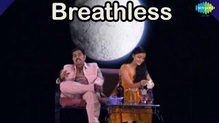 Breathless | Famous Bollywood Video Song | Shankar Mahadevan