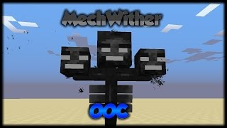 Minecraft: WitherMech | Only One Command