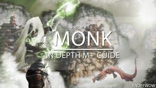 Knoff - 8.1.5 Windwalker Monk M+ Guide [in depth] BfA Season 2
