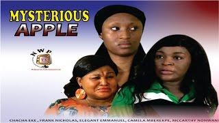 Mysterious Apple   - 2015 Latest Nigerian Nollywood Movie