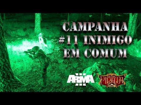 ArmA 3 - Campanha - #11 Inimigo em Comum - PT-BR