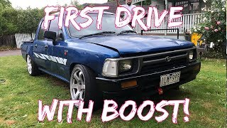 HILUX DRIFT BUILD EP2:  FIRST DRIVE WITH BOOST!