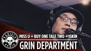 Miss U + Buy One Take Two + Iskin Medley by Grin Department | Rakista Live EP17