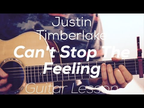 Justin Timberlake - Can't Stop The Feeling - Guitar Lesson  ( With And Without Capo)